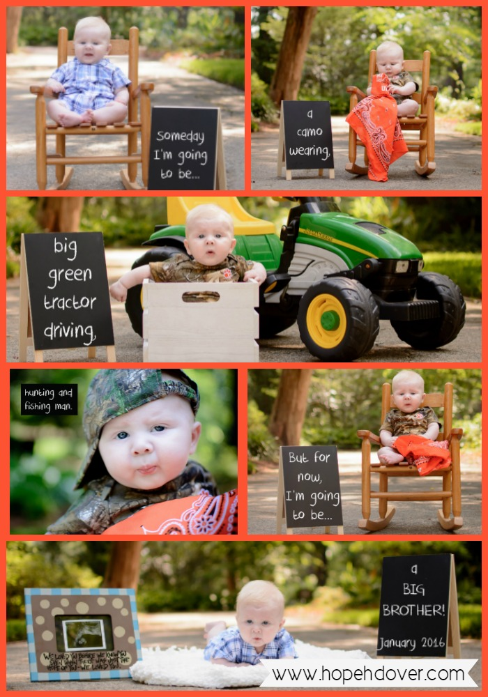 Someday I'm going to be a camo wearing, big green tractor driving, hunting and fishing man. But for now, I'm going to be...a big brother!